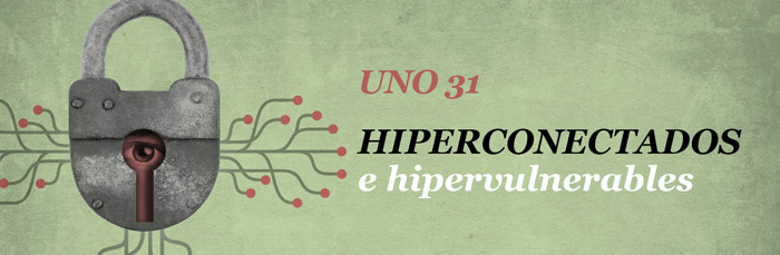 Hiperconectados e hipervulnerables